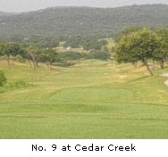 Cedar Hill Golf Course Restaurant http://www.golftexas.com/departments/coursereviews/cedar-creek-golf-club.htm